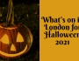 What's on in London this Halloween2021